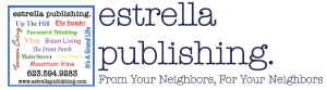 Estrella Publishing from your neighbors for your neighbors